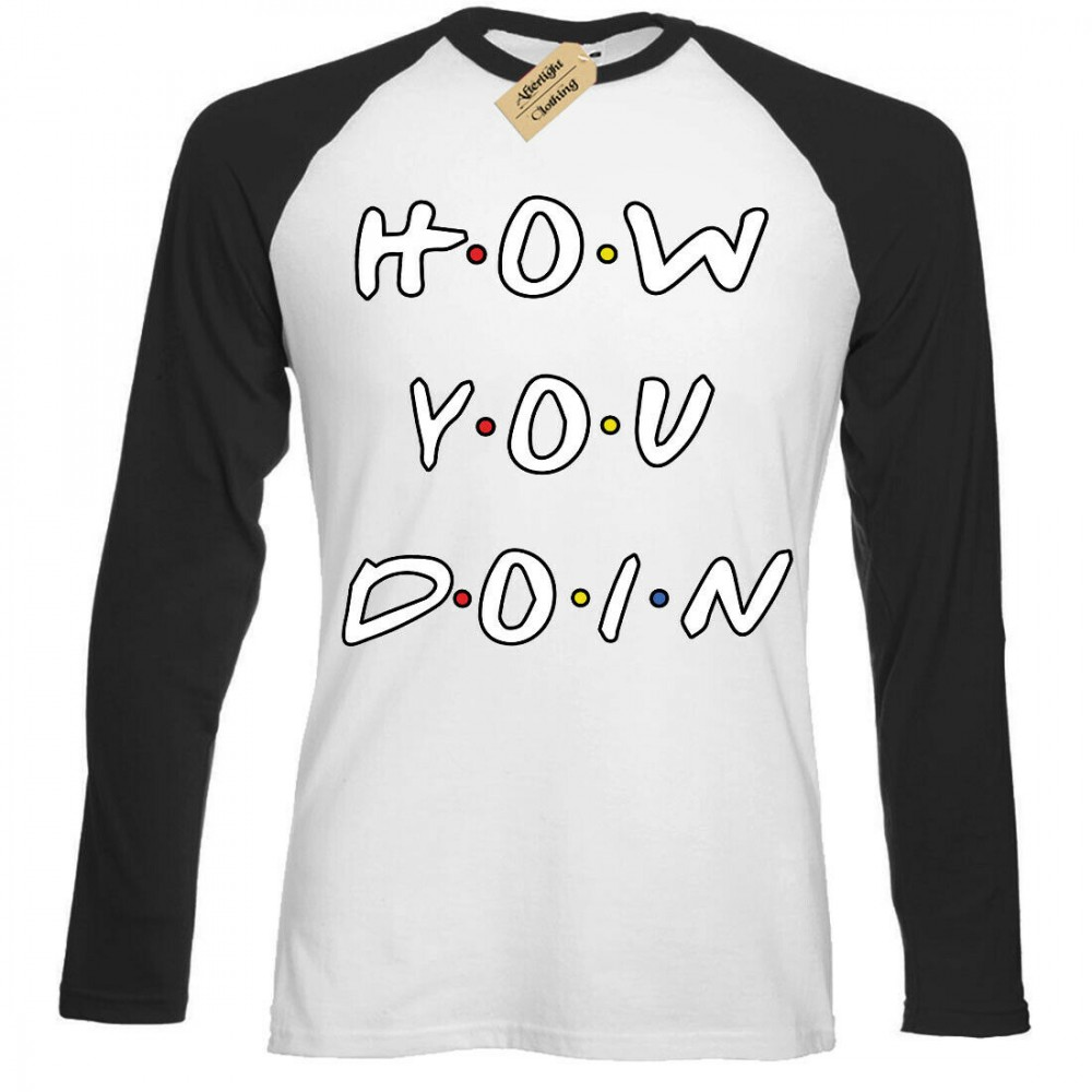 Friends How you doin T-shirt