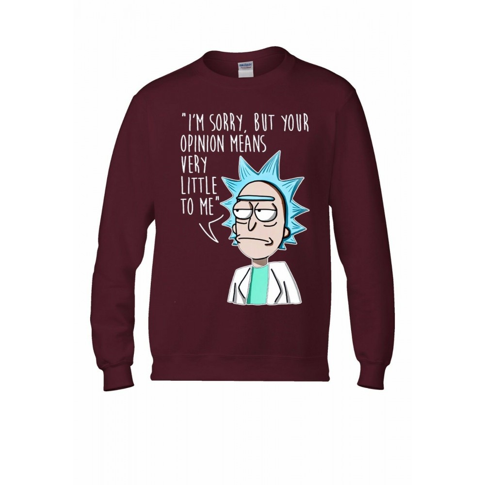 Rick And Morty Your Opinion Sweatshirt